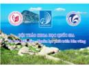 Hội thảo khoa học quốc gia Văn hóa biển đảo–Nguồn lực phát triển bền vững