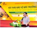 """Hội thảo """"Bảo vệ môi trường tại các khu du lịch quốc gia"""" tại Ninh Bình"""